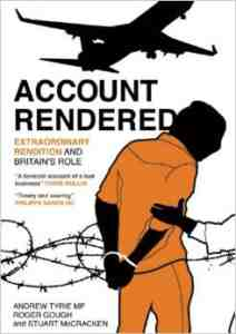 Account Rendered Extraordinary Rendition Britains