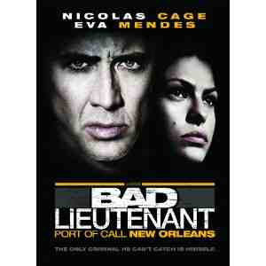 Bad Lieutenant Port Orleans Region
