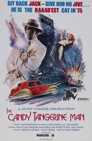 Candy Tangerine Man poster