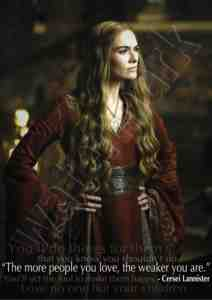 Cersei Lannister Weakness Thrones Poster