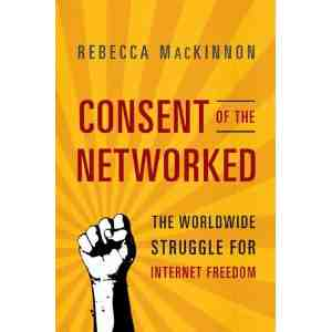Consent Networked Worldwide Struggle Internet