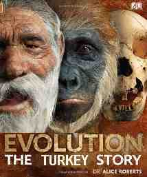 Evolution Human Story Alice Roberts