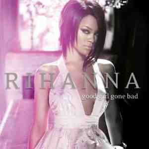 Good Girl Gone Bad Rihanna