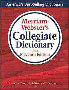 Merriam Webster Collegiate Dictionary 11th