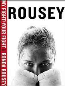My Fight Your Ronda Rousey