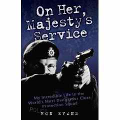 On Her Majesty's Service book by Ron Evans
