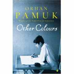 Other Colours book by Orhan Pamuk
