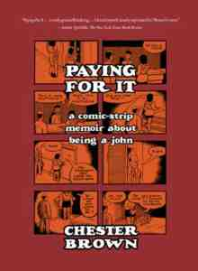 Paying Chester Brown book