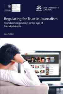 Regulating Trust Journalism Standards Regulation