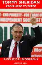 Tommy Sheridan Hero Political Biography