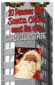 card santa claus must live on council estate