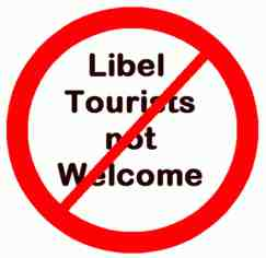 libel tourists not welcome