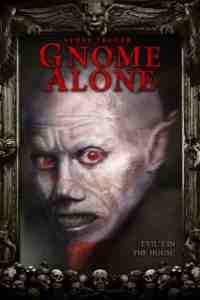 Poster Gnome Alone 2015 Timothy Woodward Jr and John Mic