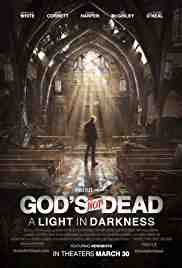 Poster Gods Not Dead a Light in Darkn 2018 Michael Mason