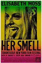 Poster Her Smell 2018 Alex Ross Perry