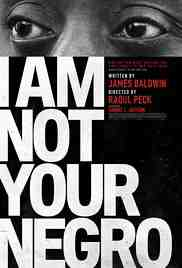 Poster I Am Not Your Negro 2016 Raoul Peck